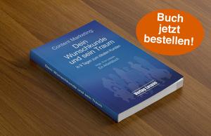 Content Marketing: Dein Wunschkunde und sein Traum (Buch)